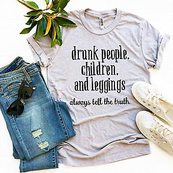 Drunk People And Leggings T-shirt