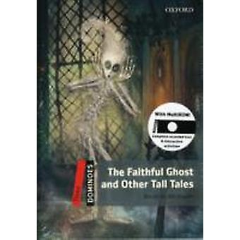 Dominoes Three The Faithful Ghost and Other Tall Tales Pack by Bill Bowler