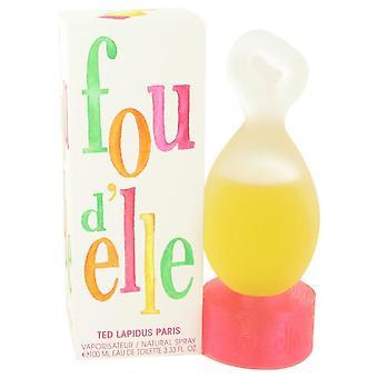 Fou D'elle Eau De Toilette Spray By Ted Lapidus 3.33 oz Eau De Toilette Spray