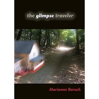 Marianne Boruchin Glimpse Traveler - 9780253223449 Kirja