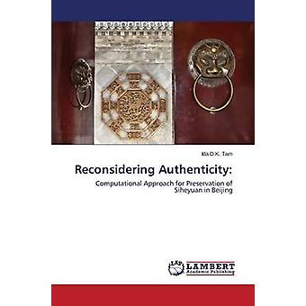 Reconsidering Authenticity by Tam Ida D K - 9783659143588 Book