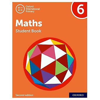 Oxford International Primary Maths Second Edition Student Book 6 par Tony CottonCaroline ClissoldLinda GlithroCherri MoseleyJanet Rees