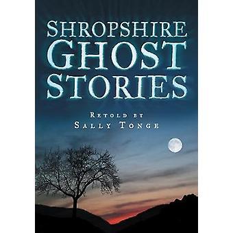 Histoires de fantômes de Shropshire