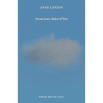 نورما جين بيكر من تروي من قبل آن كارسون -- كتاب 9781786827616