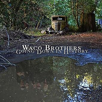 Waco Brothers - Going Down in History [Vinyl] USA import