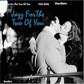 Jazz for the Two of You - Jazz for the Two of You [CD] USA import