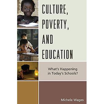 Povertà culturale ed educazione Cosa succede nelle scuole di oggi di Michele Wages