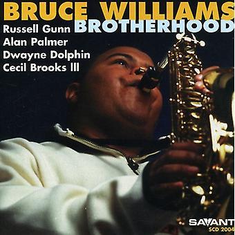 Bruce Williams - Brotherhood [CD] USA import