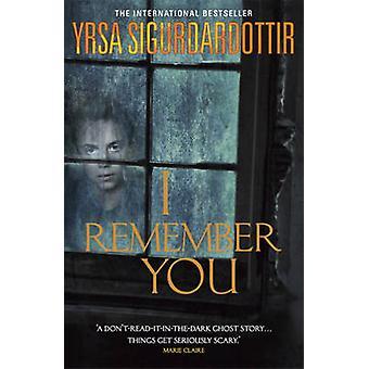 I Remember You by Yrsa Sigurdardottir - 9781444729269 Book