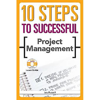10 Steps to Successful Project Management by Lou Russell - 9781562864