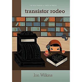 Transistor Rodeo door Jon Wilkins - 9781607810025 boek