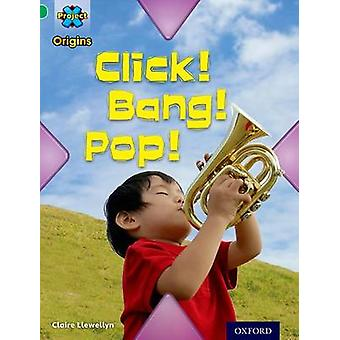 Project X Origins - Green Book Band - Oxford Level 5 - Making Noise - Cl