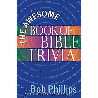 Das tolle Buch der Bibel Trivia von Bob Phillips - 9780736912600 Buch