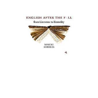 Engels na de val - van literatuur tot tekstualiteit door Robert Schol