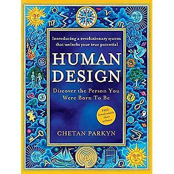 Mänsklig Design: Upptäck den Person som du är född att vara