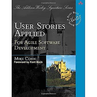 Wątki użytkownika stosowane: For Agile Software Development (Addison-Wesley Signature Series)