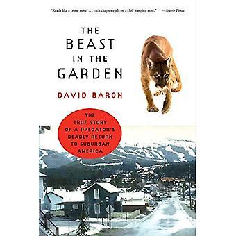 A besta no jardim: A verdadeira história de retorno mortal de um predador à América suburbana
