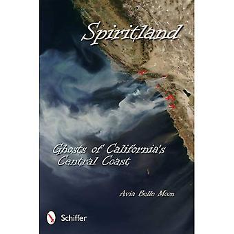 Spiritland: Fantasmas da Costa Central da Califórnia