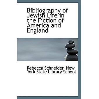 Bibliografia juutalaisesta elämästä Amerikan ja Englanti fiktiossa