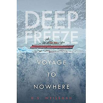 Voyage to Nowhere #1 (Deep Freeze)