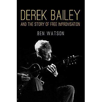 Derek Bailey e la storia di improvvisazione libera