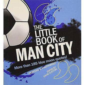 Little Book of Manchester City: mehr als 185 Blue Moon Zitate!