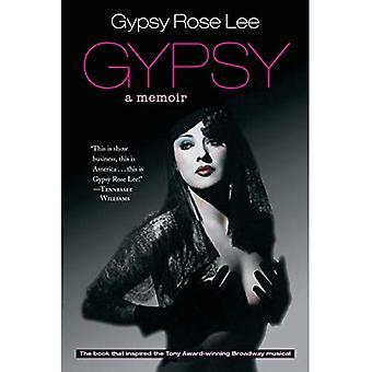Gypsy: Memoarer av Amerikas mest firade strippa