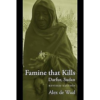 Famine That Kills Darfur Sudan by de Waal & Alex