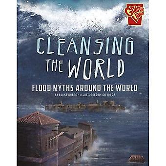 Reinigung der Welt: Mythen rund um die Welt zu überschwemmen (Grafikbibliothek: Universal Mythen)