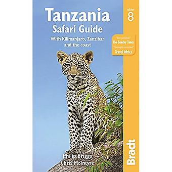 Tanzania Safari Guide: with� Kilimanjaro, Zanzibar and the coast (Bradt Travel Guides)