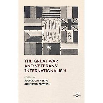 J Eichenberg & Edited by J Newmanin editoima suuri sota ja veteraani kansainvälisyys