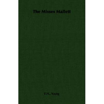 The Misses Mallett by Young & E.H.