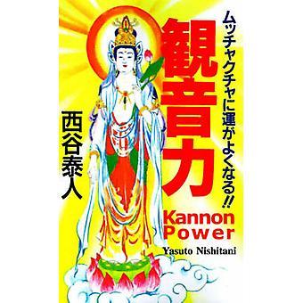 Kannon macht durch Nishitani & Yasuto