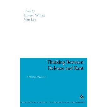Pensée entre Deleuze et Kant une étrange rencontre par Willatt & Edouard
