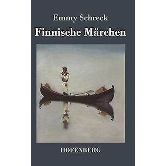 Finnische Mrchen von Emmy Schreck
