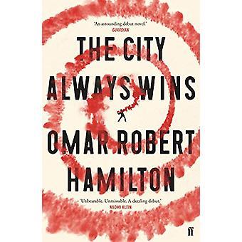 The City Always Wins by The City Always Wins - 9780571332663 Book