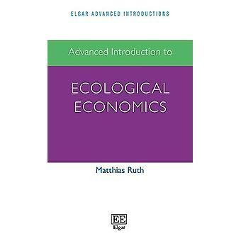 Introduction avancée à l'économie écologique par Matthias Ruth - 9781