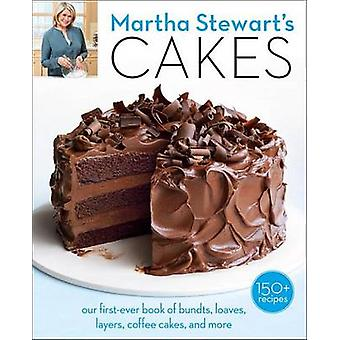 Martha Stewart's Cakes - Our First-Ever Book of Layer Cakes - Bundts -