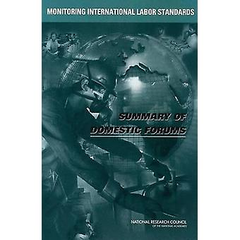 Monitoring International Labor Standards - - Summary of Domestic Forums