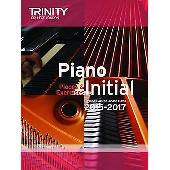 Piano Initial 2015-2017 - Pieces & Exercises - 9780857363183 Book