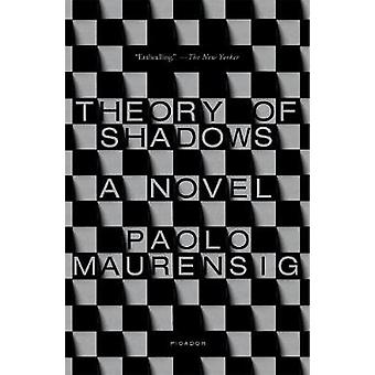 Theory of Shadows by Theory of Shadows - 9781250310316 Book