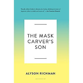 The Mask Carver's Son by Alyson Richman - 9781582341293 Book
