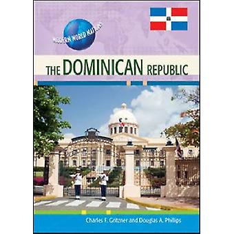 The Dominican Republic by Douglas A Phillips - 9781604136180 Book