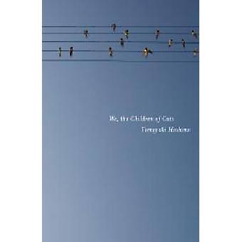 We - The Children Of Cats by Tomoyuki Hoshino - 9781604865912 Book