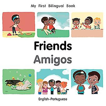 My First Bilingual Book-Friends (English-Portuguese) by Milet Publish