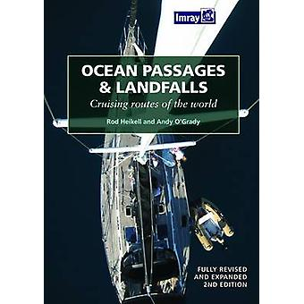 Ocean Passages and Landfalls (2nd) by Rob Heikell - Andy O'Grady - 97