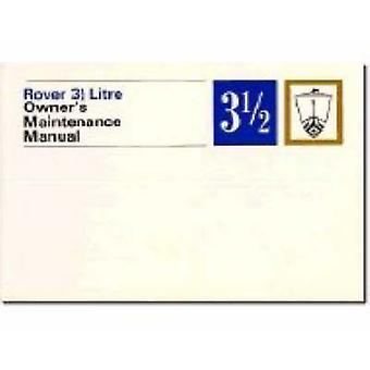 Rover 3.5 Litre Owners Maintenance Manual P5 (New edition) by Brookla