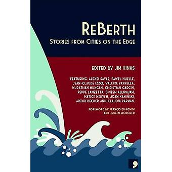 ReBerth - Stories from Cities on the Edge by Alexei Sayle - Pawel Huel