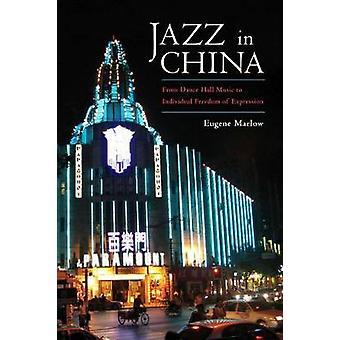 Jazz i Kina - från Dance Hall Music att individuell frihet Express