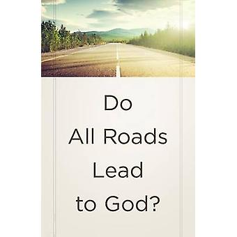 Do All Roads Lead to God? (Ats) (Pack of 25) - 9781682163221 Book